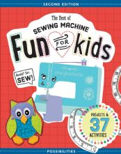 The Best of Sewing Machine Fun for Kids Paperback Sewing Book